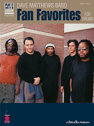 Dave Matthews Band: Dave Matthews Band Fan Favorites For Drums