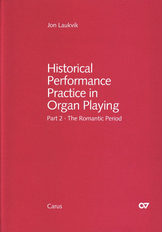 Jon Laukvik: Historical Performance Practice in Organ Playing 2