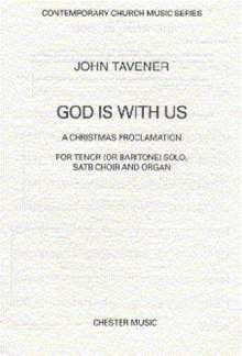 John Tavener: TAVENER God Is With Us SATB/Org (e)