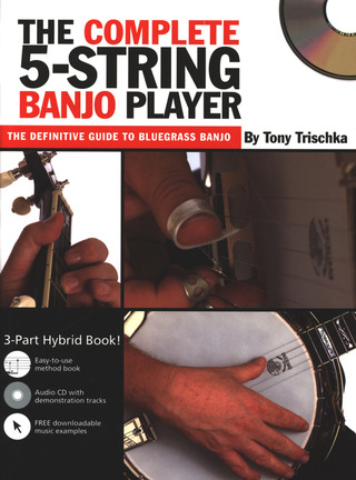 Trischka Tony: The Complete 5 String Banjo Player