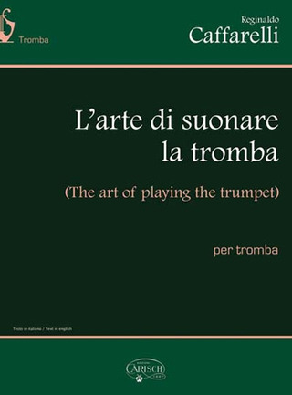 Reginaldo Caffarelli: The art of playing the trumpet