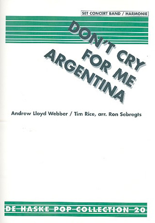 Andrew Lloyd Webber: Dont' cry for me Argentina