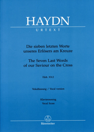 Joseph Haydn: The Seven Last Words of our Saviour on the Cross Hob.XX:2