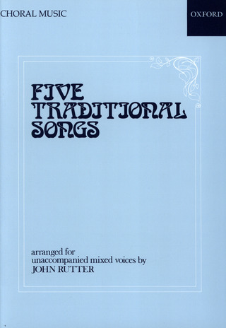 John Rutter: Five Traditional Songs