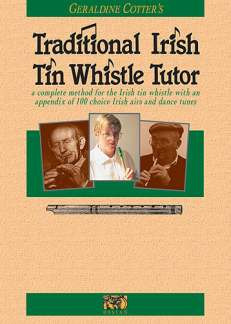 Cotter Geraldine: Traditional Irish Tin Whistle Tutor (Cotter, G)