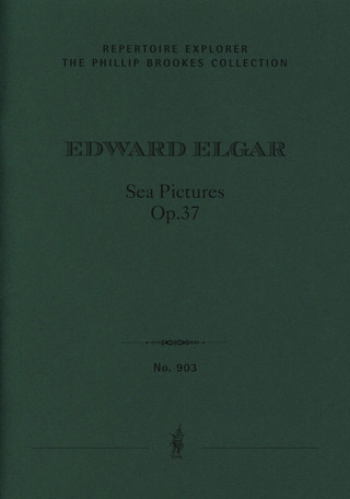 Edward Elgar: Sea Pictures op. 37