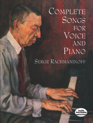 Sergei Rachmaninow: Complete Songs For Voice And Piano