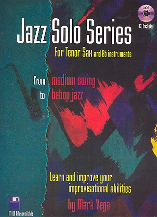 Vega Mark: Mark Vega: Jazz Solo Series (B Flat) Bflatinst Book/Cd