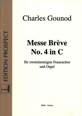 Charles Gounod: Messe Brève No. 4 in C