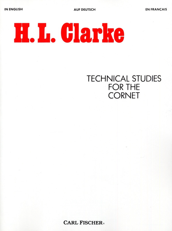 Herbert Lincoln Clarke: Technical Studies for the Cornet
