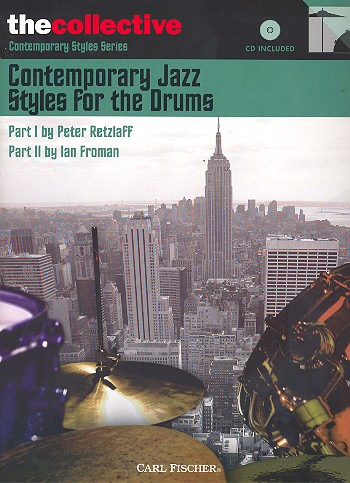 Peter Retzlaff et al.: Contemporary Jazz Styles for the Drums I & II