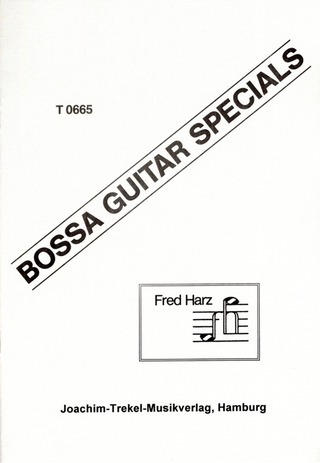Fred Harz: Bossa Guitar Specials 1