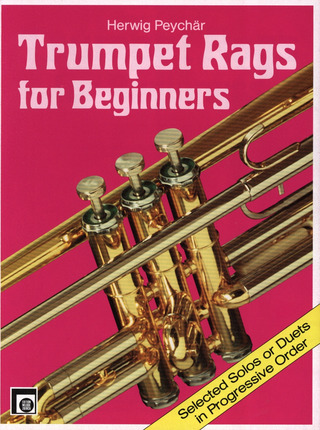 Herwig Peychär: Trumpet Rags for beginners
