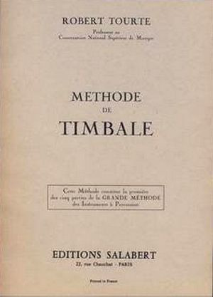 Robert Tourte: Méthode de timbale