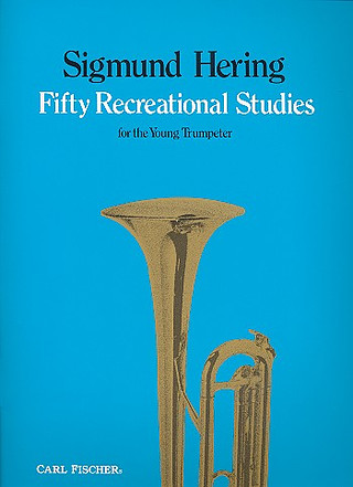 Sigmund Hering: 50 Recreational Studies for the Young Trumpeter