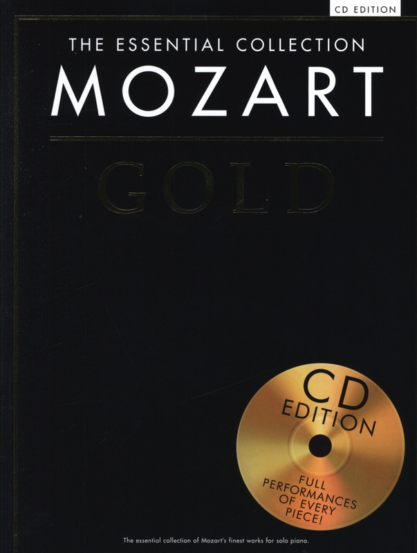 Wolfgang Amadeus Mozart: The Essential Collection: Mozart Gold (CD Edition)