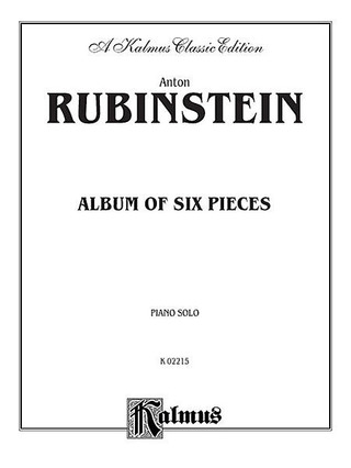 Anton Rubinstein: Album Of 6 Pieces