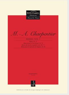 Marc-Antoine Charpentier: Messes 3