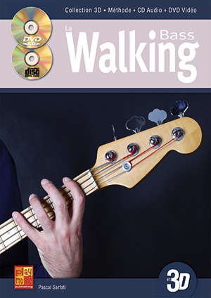 Pascal Sarfati: La Walking Bass en 3D