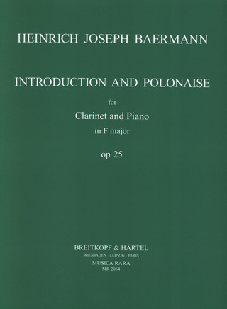 Heinrich Joseph Baermann: Introduction and Polonaise in F major op. 25