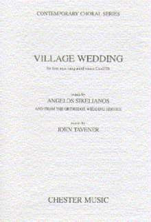John Tavener: Village Wedding