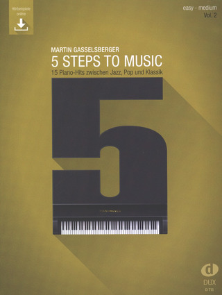 Martin Gasselsberger: 5 Steps to Music 2