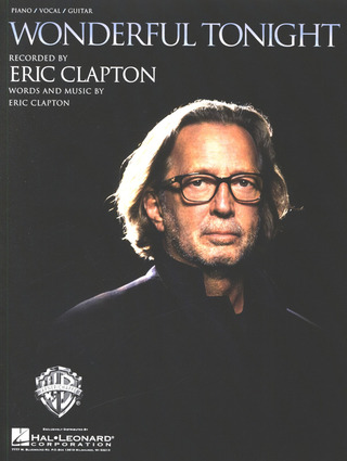 Eric Clapton: Wonderful Tonight