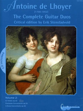 Antoine de Lhoyer: The Complete Guitar Duos 2