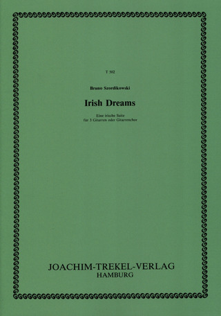 Bruno Szordikowski: Irish Dreams