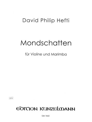 Hefti David Philip: Mondschatten (2006)