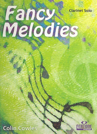 Colin Cowles: Fancy Melodies - Klarinette