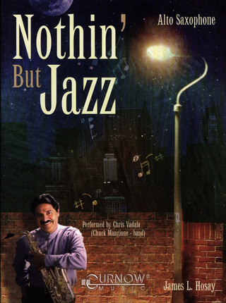 James L. Hosay: Nothin' But Jazz