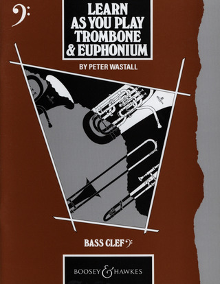 Peter Wastall: Learn As You Play Trombone & Euphonium