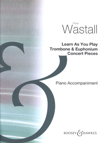 Peter Wastall: Learn As You Play Trombone and Euphonium