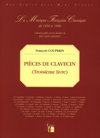 François Couperin: Pieces De Clavecin 3