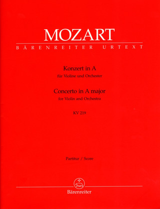 Wolfgang Amadeus Mozart: Concerto No. 5 in A major K. 219