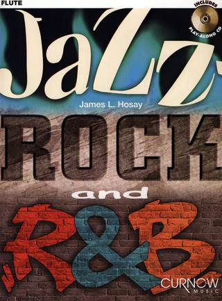 James L. Hosay: Jazz, Rock and R & B (+CD)