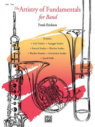 Frank William Erickson: The Artistry Of Fundamentals For Band