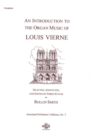Louis Vierne: An Introduction To The Organ Music Of