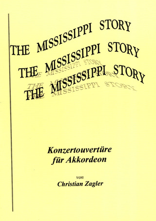 Christian Zagler: The Mississippi Story