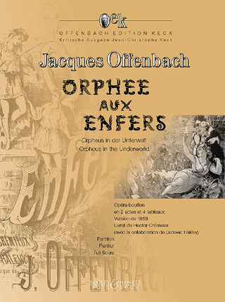 Jacques Offenbach: Orphée aux Enfers – Orpheus in der Unterwelt – Orpheus in the Underworld