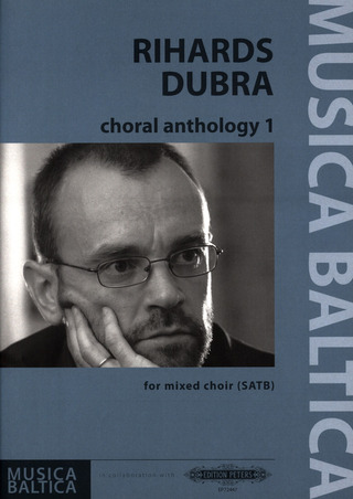 Rihards Dubra: Choral Anthology 1