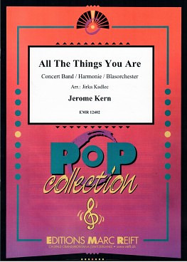 Jerome David Kern: All The Things You Are