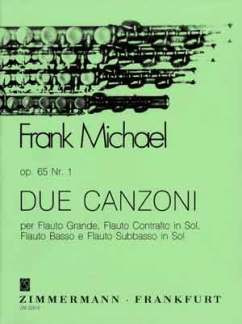 Frank Michael: Due Canzoni op. 65/1