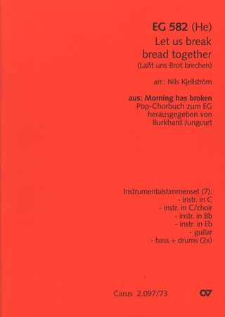 Let us break bread together / Laßt uns Brot brechen (EG 582 He)