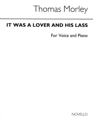 Thomas Morley: It Was A Lover And His Lass (Voice/Piano) Arr. Diack Vc