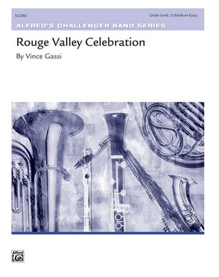 Vince Gassi: Rouge Valley Celebration