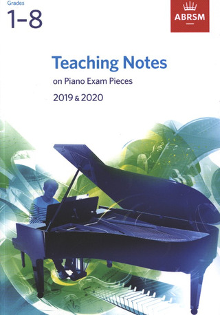 ABRSM Teaching Notes in Piano Exam Pieces – Grade 1-8