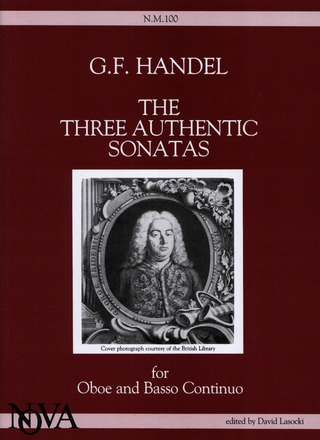 George Frideric Handel: The Three Authentic Sonatas