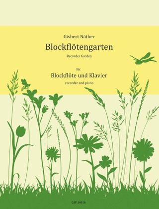 Gisbert Näther: Blockflötengarten